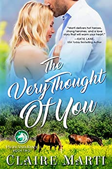 The Very Thought of You (Pacific Vista Ranch Book 2) by [Claire Marti]