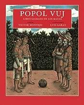 Popol Vuj: libro sagrado de los mayas by Victor Montejo (1999-09-14)