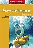 Rettungsschwimmen: Grundlagen der Wasserrettung (Schriftenreihe zur Praxis der Leibeserziehung und des Sports) - Klaus Wilkens