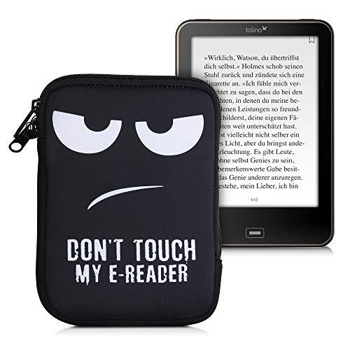 kwmobile Tasche für eReader - Neopren Hülle Schutzhülle Don't Touch My E-Reader Weiß Schwarz - 17 x 12 x 2 cm Innenmaße