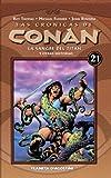 Las crónicas de Conan 21, La sangre del Titán y otras historias