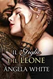 Il giglio e il leone (Beauty and the Beast Vol. 2)