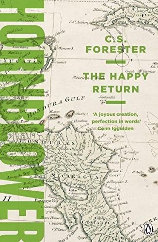 The Happy Return (A Horatio Hornblower Tale of the Sea) (English Edition)