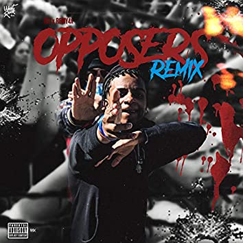 Opposers (Remix)