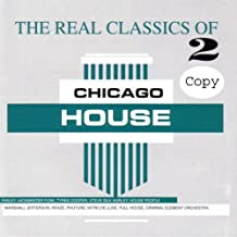 Real Classics of Chicago House V.2