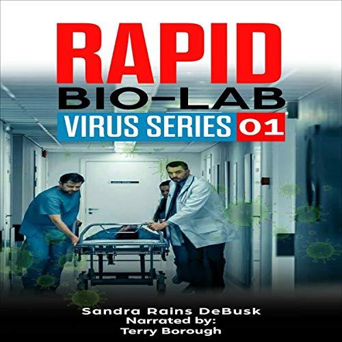 Rapid: Bio-Lab Audiobook By Sandra Rains DeBusk cover art