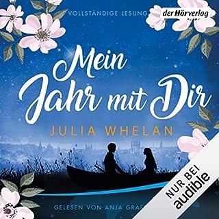Mein Jahr mit Dir                   Autor:                                                                                                                                 Julia Whelan                               Sprecher:                                                                                                                                 Anja Gräfenstein                      Spieldauer: 10 Std. und 35 Min.     62 Bewertungen     Gesamt 4,0