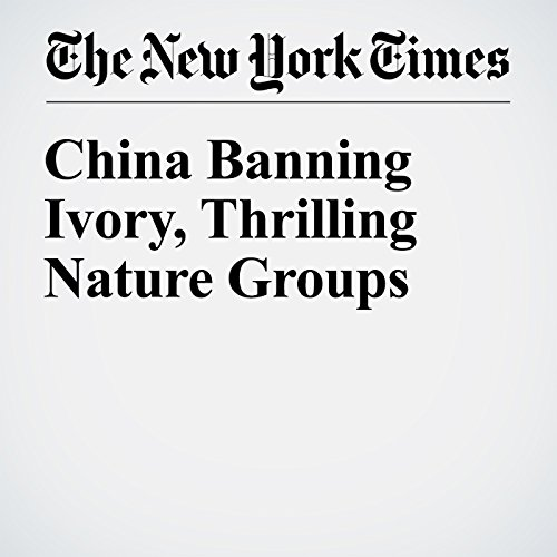 China Banning Ivory, Thrilling Nature Groups copertina