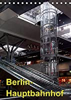 Hauptbahnhof Berlin (Tischkalender 2022 DIN A5 hoch): Hauptbahnhof Berlin - tief in die Erde gegraben und wegen eines Streiks sehr menschenleer (Monatskalender, 14 Seiten )