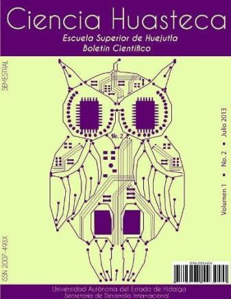 Boletín Científico - CIENCIA HUASTECA No. 2