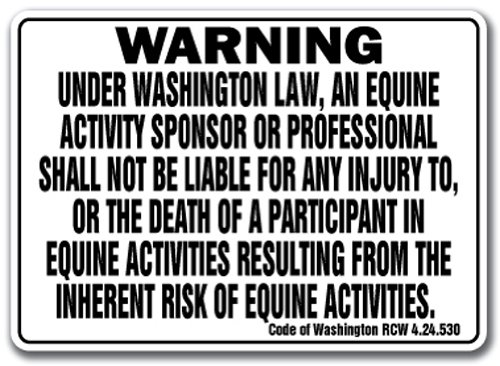 "Washington Equine Sign Activity Liability Warning Statute Horse Farm Barn Stable, 10"" x 14"" Rigid Plastic"