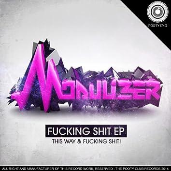 Fucking Shit! EP