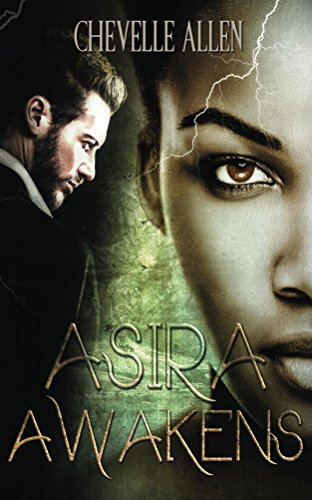 Book: Asira Awakens by Chevelle Allen