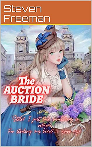 Steven Freeman: The AUCTION BRIDE 2 (English Edition)