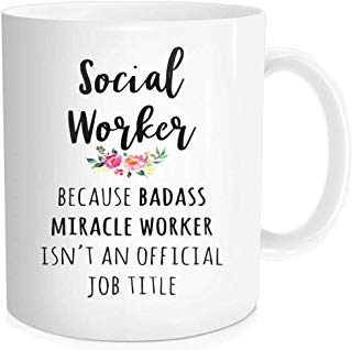 Waldeal I'm A Social Worker Coffee Mug, Because Badass Miracle Worker Isn't An Official Job Title Office Teacup, White Fine Bone Ceramic 11 OZ