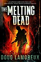 The Melting Dead: Premium Hardcover Edition