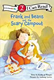 Frank and Beans and the Scary Campout (Zonderkidz I Can Read, Level 2: Frank and Beans)