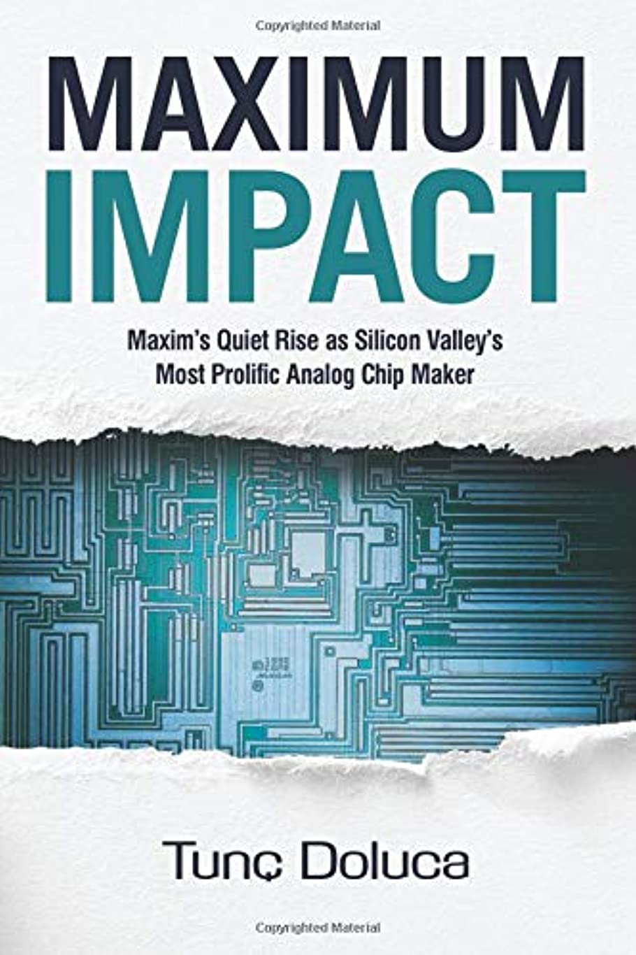 効果的時代遅れ頭Maximum Impact: Maxim's Quiet Rise as Silicon Valley's Most Prolific Analog Chip Maker