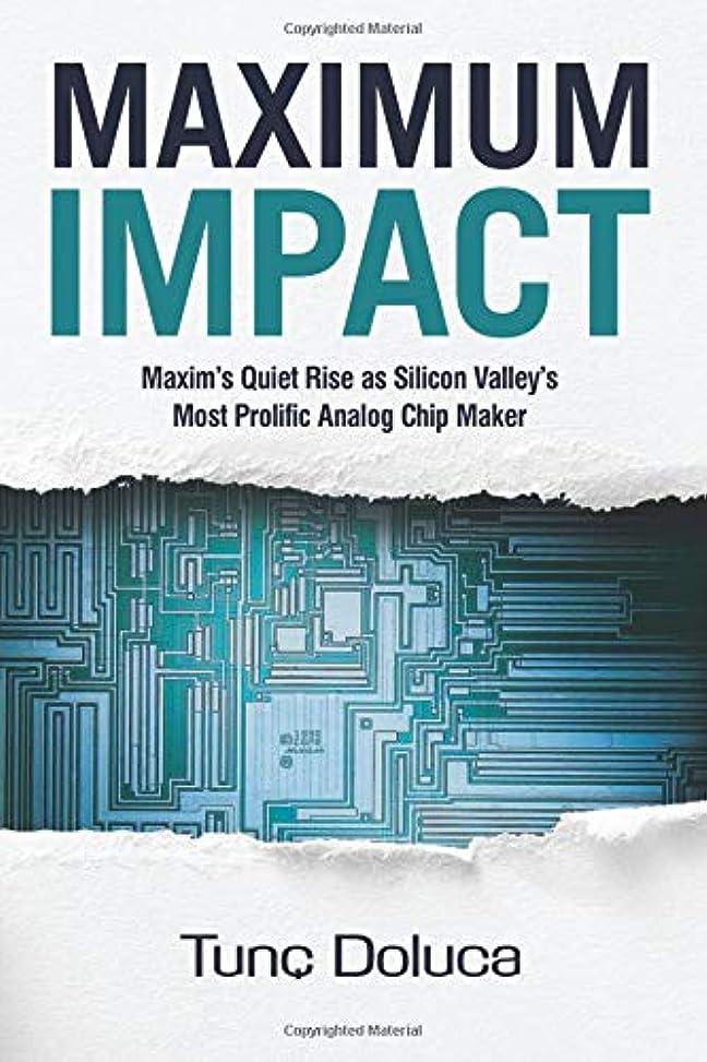 収まる照らすクラックMaximum Impact: Maxim's Quiet Rise as Silicon Valley's Most Prolific Analog Chip Maker