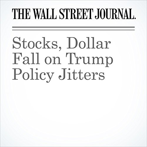Stocks, Dollar Fall on Trump Policy Jitters copertina