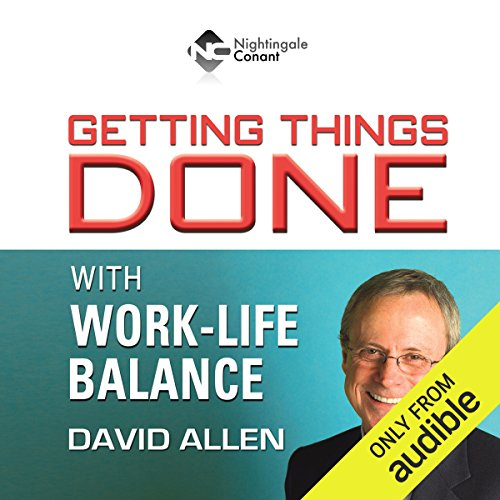Getting Things Done With Work-Life Balance                   Written by:                                                                                                                                 David Allen                               Narrated by:                                                                                                                                 David Allen                      Length: 6 hrs and 34 mins     2 ratings     Overall 4.5
