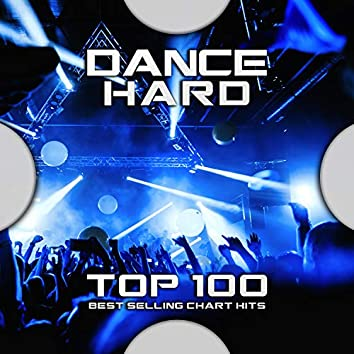 Dance Hard Top 100 Best Selling Chart Hits