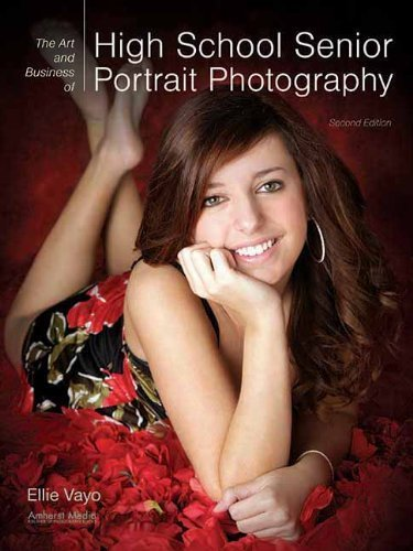 The Art and Business of High School Senior Portrait Photography 2nd , Seco edition by Vayo, Ellie (2013) Paperback