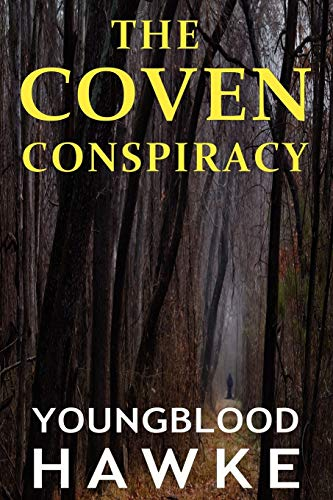 Book: The Coven Conspiracy by Youngblood Hawke