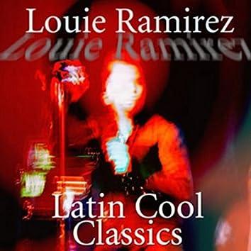 Latin Cool Classics: Louie Ramirez