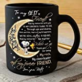 New Funny Gift Mug Snoopy To My Best Friend Thank You For Being My Rock Coffee Mug Ceramic black 11 oz