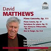 デヴィッド・マシューズ:ピアノ作品集(D.Matthews: Music for Piano)