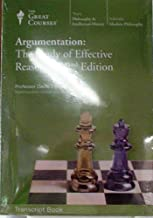 Argumentation: The Study of Effective Reasoning Part 1 and 2, 2nd Edition (The Great Courses, The Teaching Company)