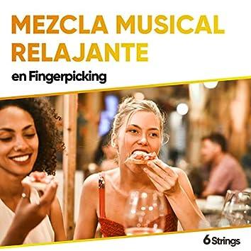 Mezcla Musical Relajante en Fingerpicking para Relajarse
