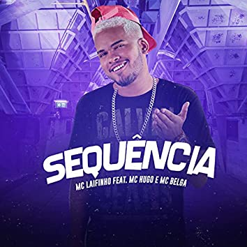 Sequência (feat. Mc Hugo & Mc Belga) (Brega/Funk)