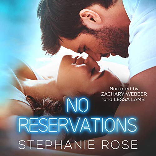 No Reservations Audiobook By Stephanie Rose cover art