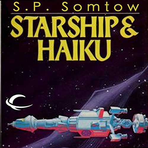Starship & Haiku audiobook cover art