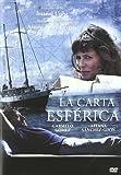 La Carta Esferica [DVD]...