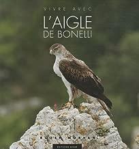 Vivre avec l'aigle de Bonelli (French Edition)