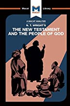 N.T. Wright's The New Testament and the People of God (The Macat Library)