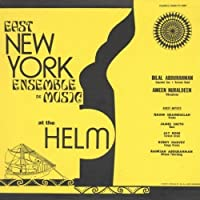 At the Helm - East New York Ensemble De Music by East New York Ensemble De Music (2013-05-03)
