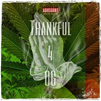 Thankful 4 OG