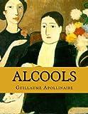 Alcools - CreateSpace Independent Publishing Platform - 10/02/2016