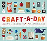 Craft-a-Day: 365 Simple Handmade...
