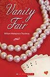 Vanity Fair (Scholastic Readers S.)