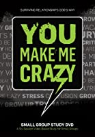 You Make Me Crazy DVD Small Group Study with Rick Warren
