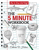 How to Draw Cool Stuff: The 5 Minute Workbook (English Edition)