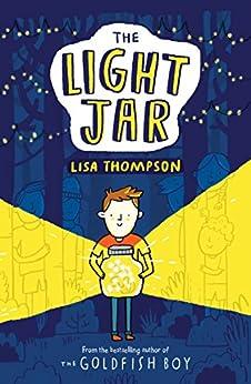 The Light Jar by [Lisa Thompson]