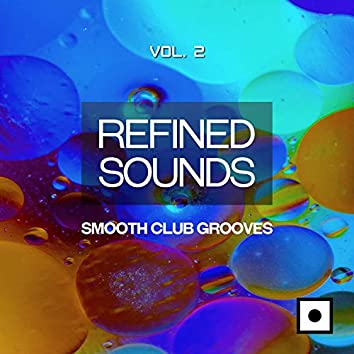 Refined Sounds, Vol. 2 (Smooth Club Grooves)