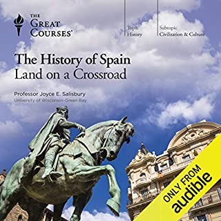 The History of Spain: Land on a Crossroad                   By:                                                                                                                                 Joyce E. Salisbury,                                                                                        The Great Courses                               Narrated by:                                                                                                                                 Joyce E. Salisbury                      Length: 12 hrs and 4 mins     526 ratings     Overall 4.5