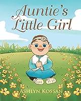 Auntie's Little Girl